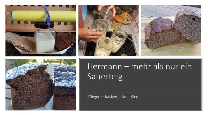 Hermann – mehr als nur ein Sauerteig und wozu braucht die Ente einen Strohhalm?