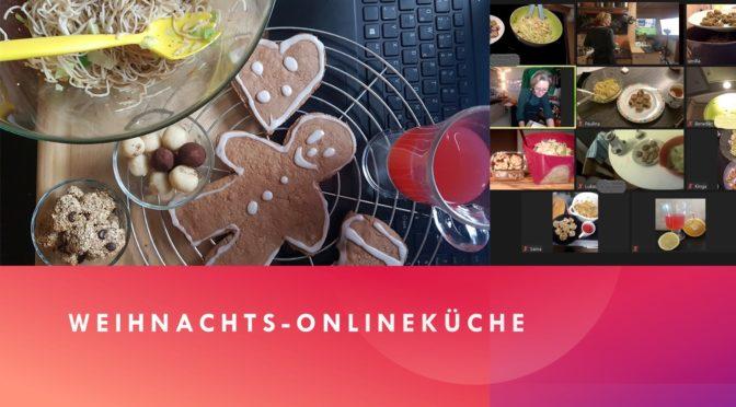 Weihnachtsküche – Online